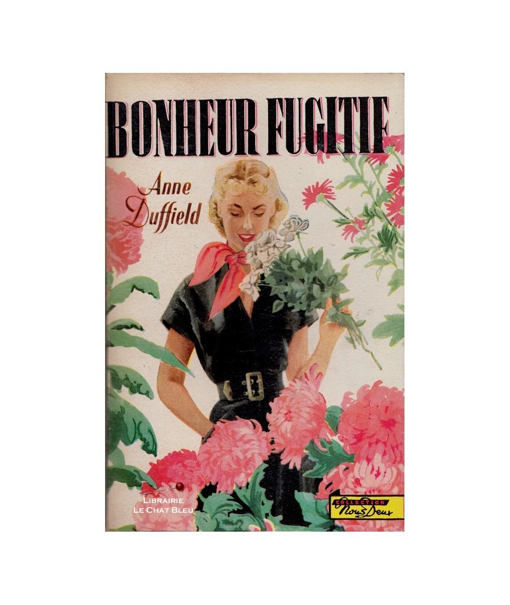 N° 32 - Bonheur fugitif (Anne Duffield)