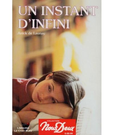 Un instant d'infini (Anïck de Launay) - Livre Nous Deux N° 71