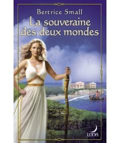 Série Le monde d'Hétar (Bertrice Small) : La souveraine des deux mondes - Luna N° 53