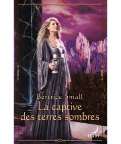 Série Le monde d'Hétar (Bertrice Small) : La captive des terres sombres - Luna N° 55