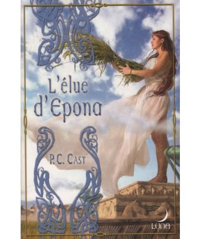 Série Partholon T3 : L'élue d'Epona (P.C. Cast) - Luna N° 29