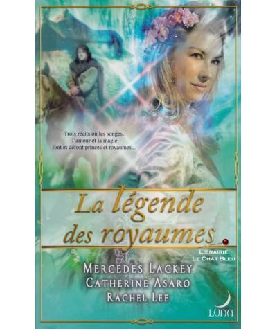 La légende des royaumes - Livre Harlequin Luna N° 19