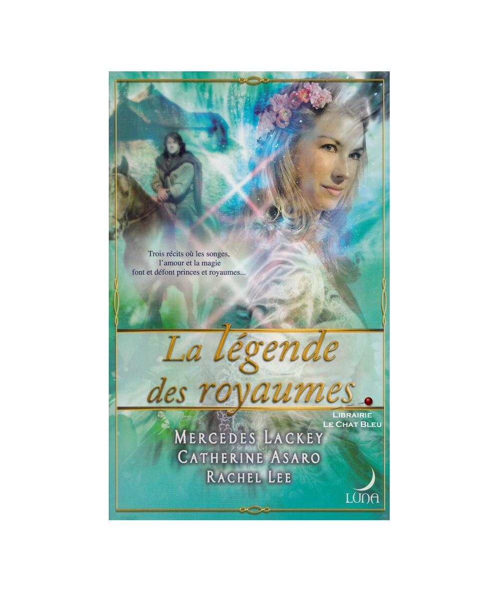 La légende des royaumes : La chambre ensorcelée (M. Lackey) - La clé de Morgania (R. Lee) - La magicienne (C. Asaro)