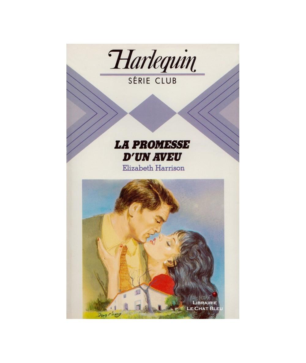 N° 460 - La promesse d'un aveu (Elizabeth Harrison)