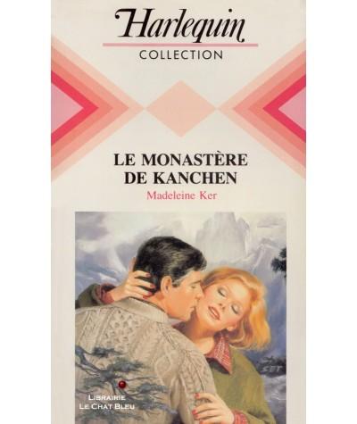 Le monastère de Kanchen (Madeleine Ker) - Collection Harlequin N° 563