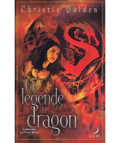 Série Arukan T1 : La légende du dragon (Christie Golden) - Luna N° 3