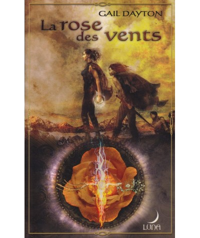 La communauté de la Rose T1 : La rose des vents (Gail Dayton) - Luna N° 12