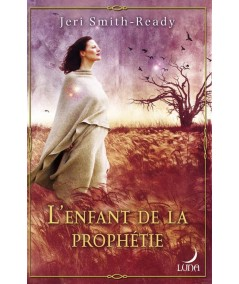 Aspect of Crow (Jeri Smith-Ready) T2 : L'enfant de la prophétie - Luna N° 41
