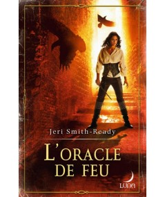 Aspect of Crow (Jeri Smith-Ready) T3 : L'oracle de feu - Luna N° 56