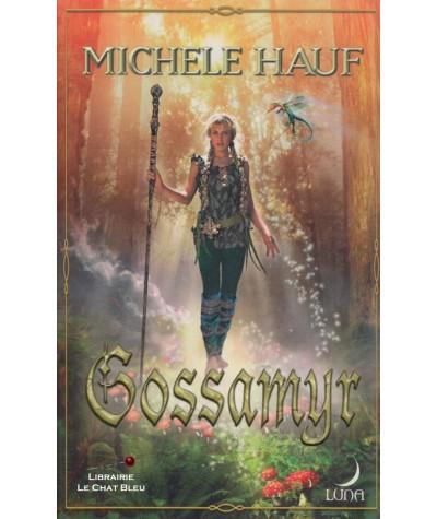 Série Changelings T2 : Gossamyr (Michele Hauf) - Harlequin Luna N° 10