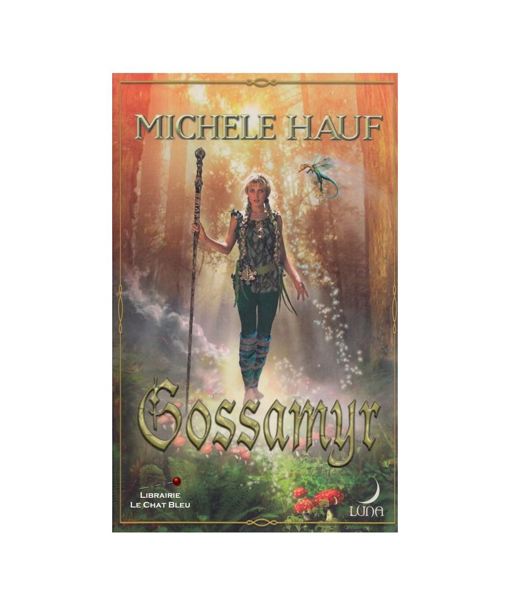 N° 10 - Série Changelings T2 : Gossamyr (Michele Hauf)