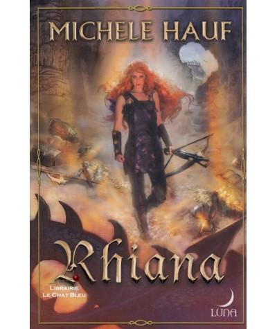 Série Changelings T3 : Rhiana (Michele Hauf) - Harlequin Luna N° 22