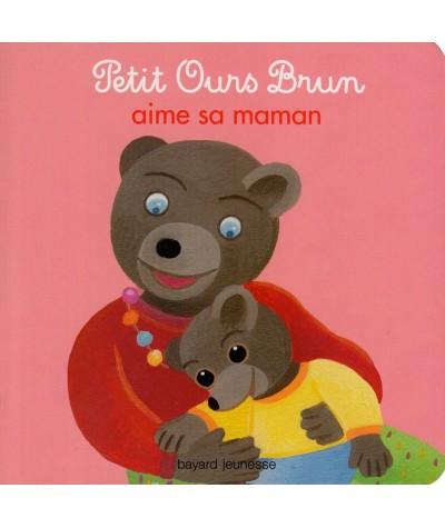 Livre N° 15 - Petit Ours Brun aime sa maman - Bayard Jeunesse