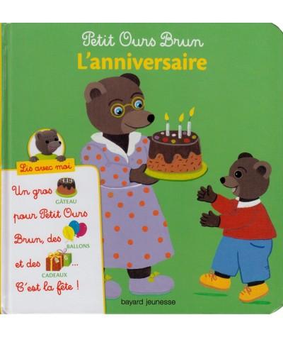 Petit Ours Brun : L'anniversaire - Lis avec moi - Bayard Jeunesse