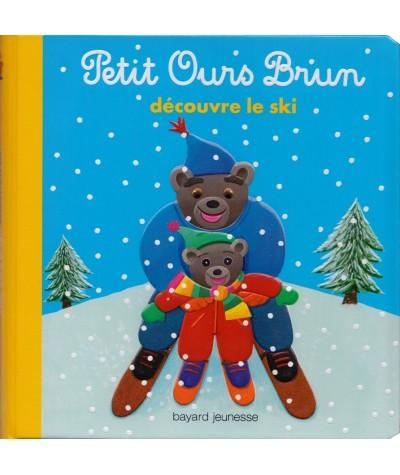 Petit Ours Brun découvre le ski - Livre Bayard Jeunesse
