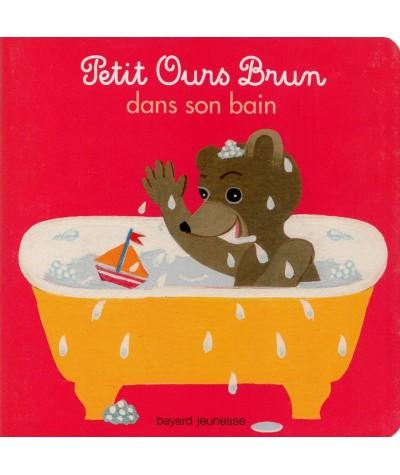Livre N° 3 - Petit Ours Brun dans son bain - Bayard Jeunesse