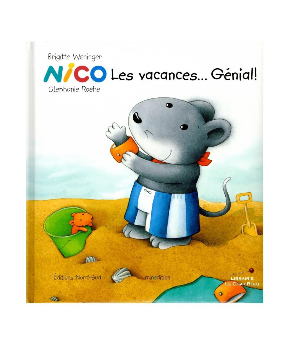 NICO : Les vacances… Génial ! (Brigitte Weninger, Stephanie Roehe)
