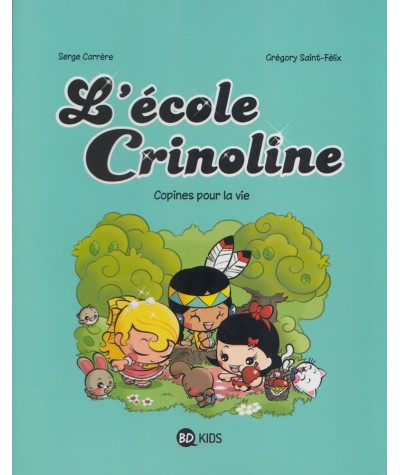 L'école Crinoline T2 : Copines pour la vie (Serge Carrère, Grégory Saint-Félix)