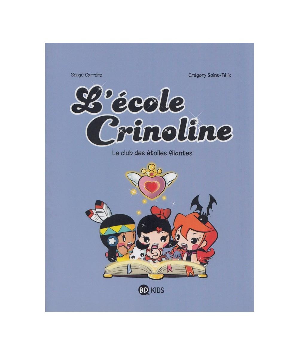 L'école Crinoline T4 : Le club des étoiles filantes (Serge Carrère, Grégory Saint-Félix)
