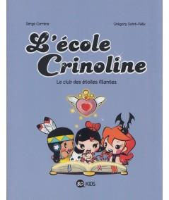 L'école Crinoline T4 : Le club des étoiles filantes - BD Kids - Milan Jeunesse