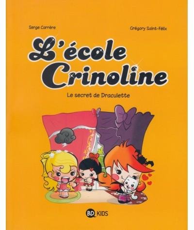 L'école Crinoline T3 : Le secret de Draculette - BD Kids - Milan Jeunesse