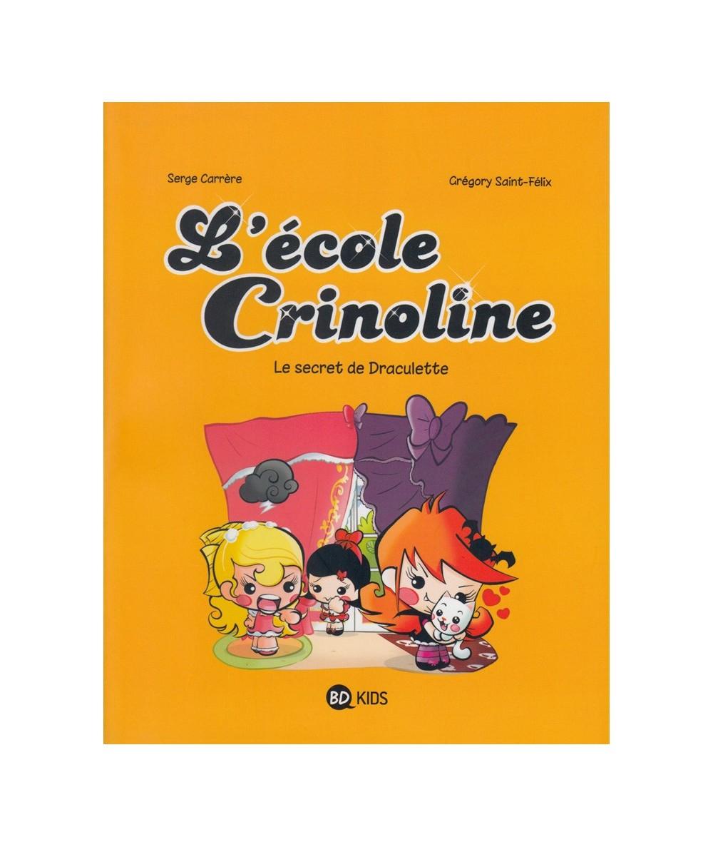 L'école Crinoline T3 : Le secret de Draculette (Serge Carrère, Grégory Saint-Félix)