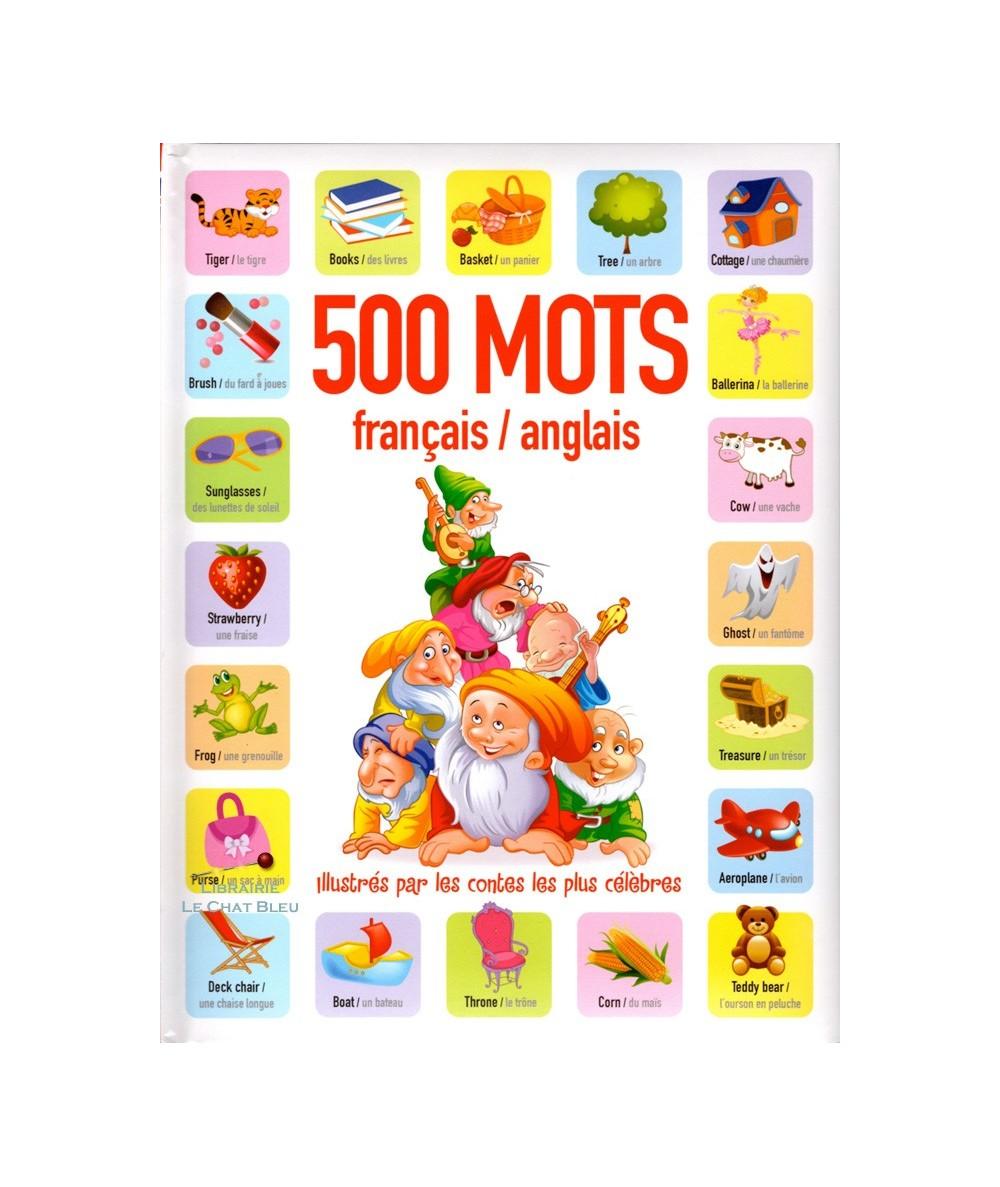 500 mots français / anglais illustrés par les contes les plus célèbres