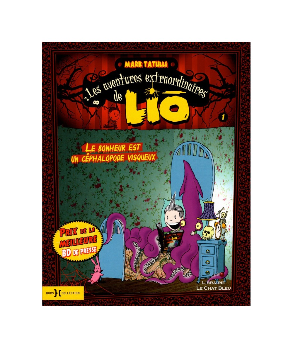 Les aventures extraordinaires de LIO : T1. Le bonheur est un céphalopode visqueux (Mark Tatulli)