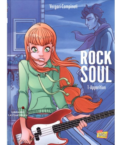 Rock Soul T1 : Apparition (Luana Vergari, Paolo Campinoti)
