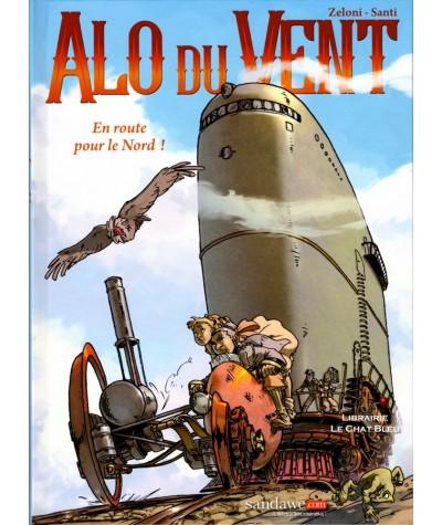 Alo du Vent T1 : En route pour le Nord (Giulio Zeloni, Francesca Santi)