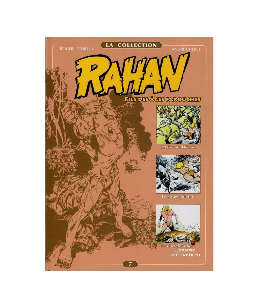RAHAN T7 : L'Arbre du Démon - Le Rivage Interdit - Le Chef des Chefs