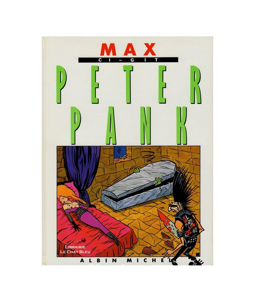 Peter Pank T2 : Ci-gît Peter Pank (Max)