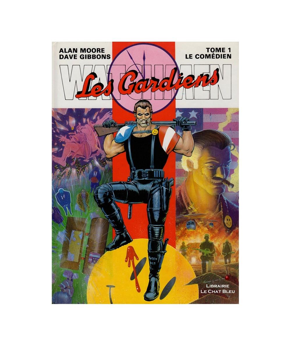 Watchmen (Les Gardiens) T1 : Le Comédien (A. Moore, D. Gibbons)