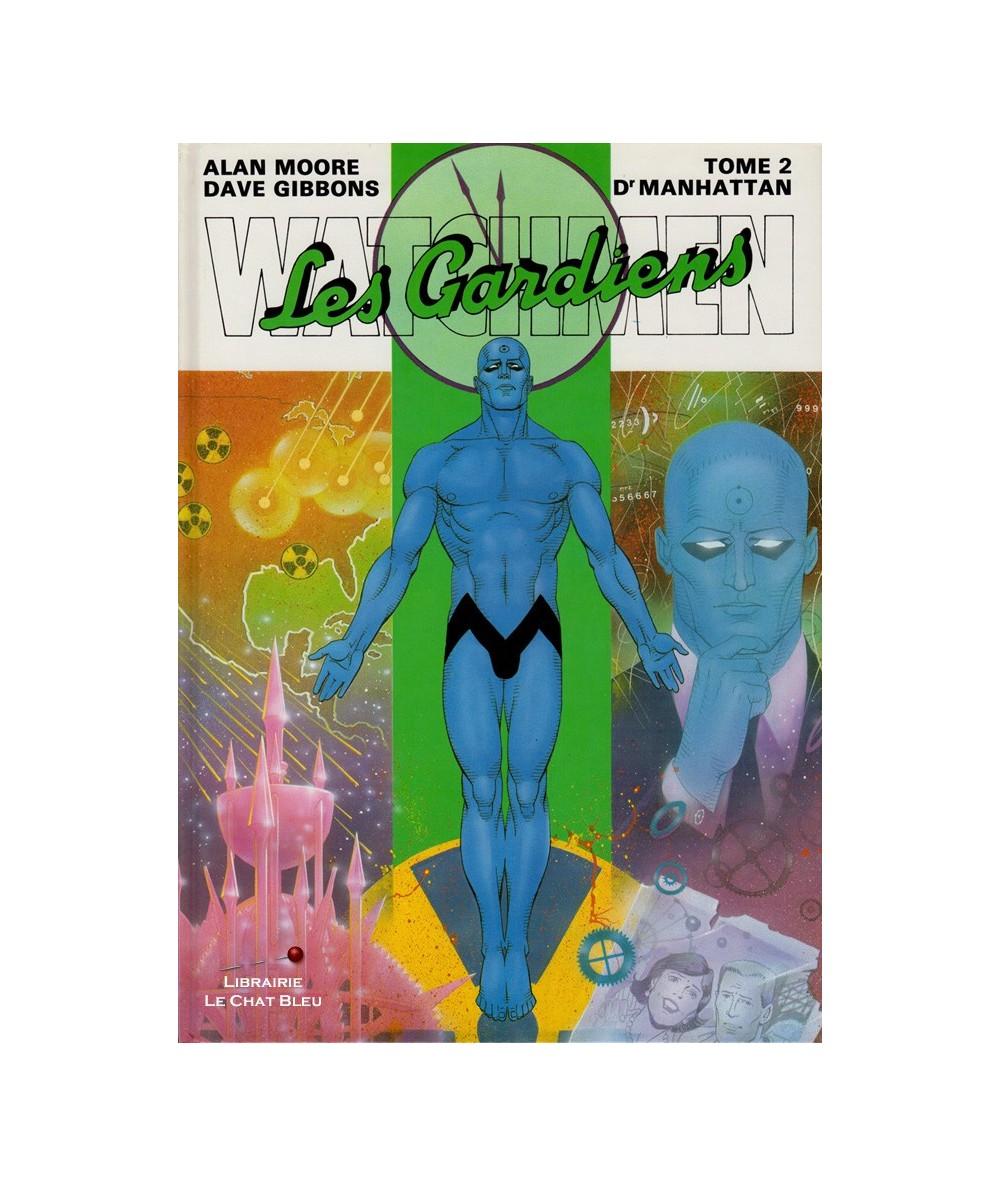 Watchmen (Les Gardiens) T2 : Dr Manhattan (A. Moore, D. Gibbons)