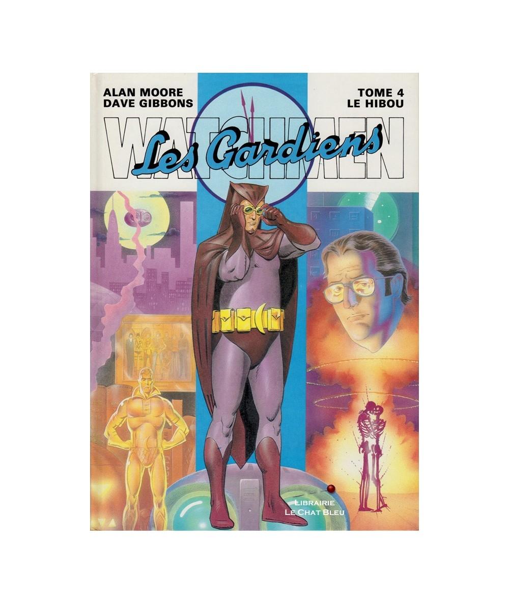 Watchmen (Les Gardiens) T4 : Le Hibou (A. Moore, D. Gibbons)