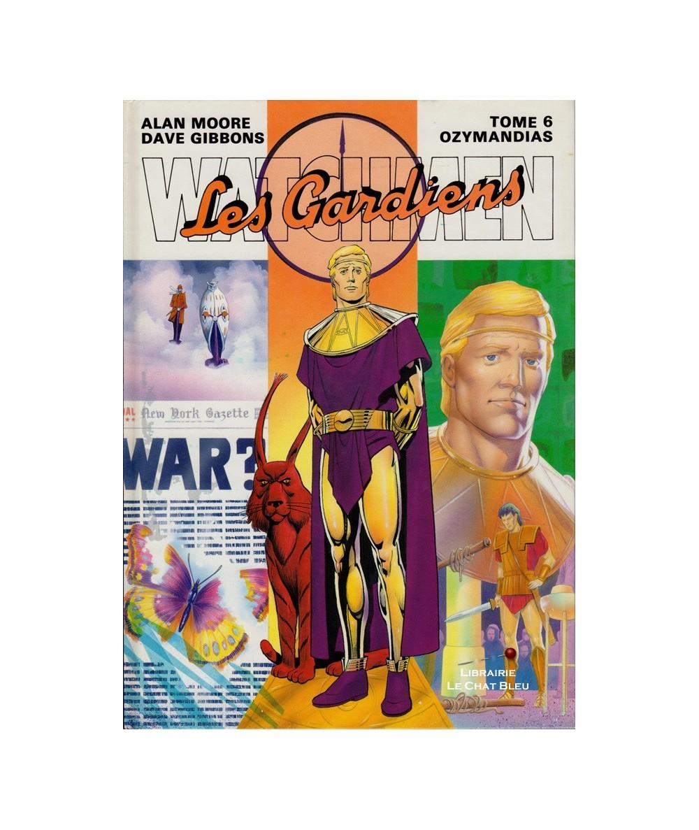 Watchmen (Les Gardiens) T6 : Ozymandias (A. Moore, D. Gibbons)
