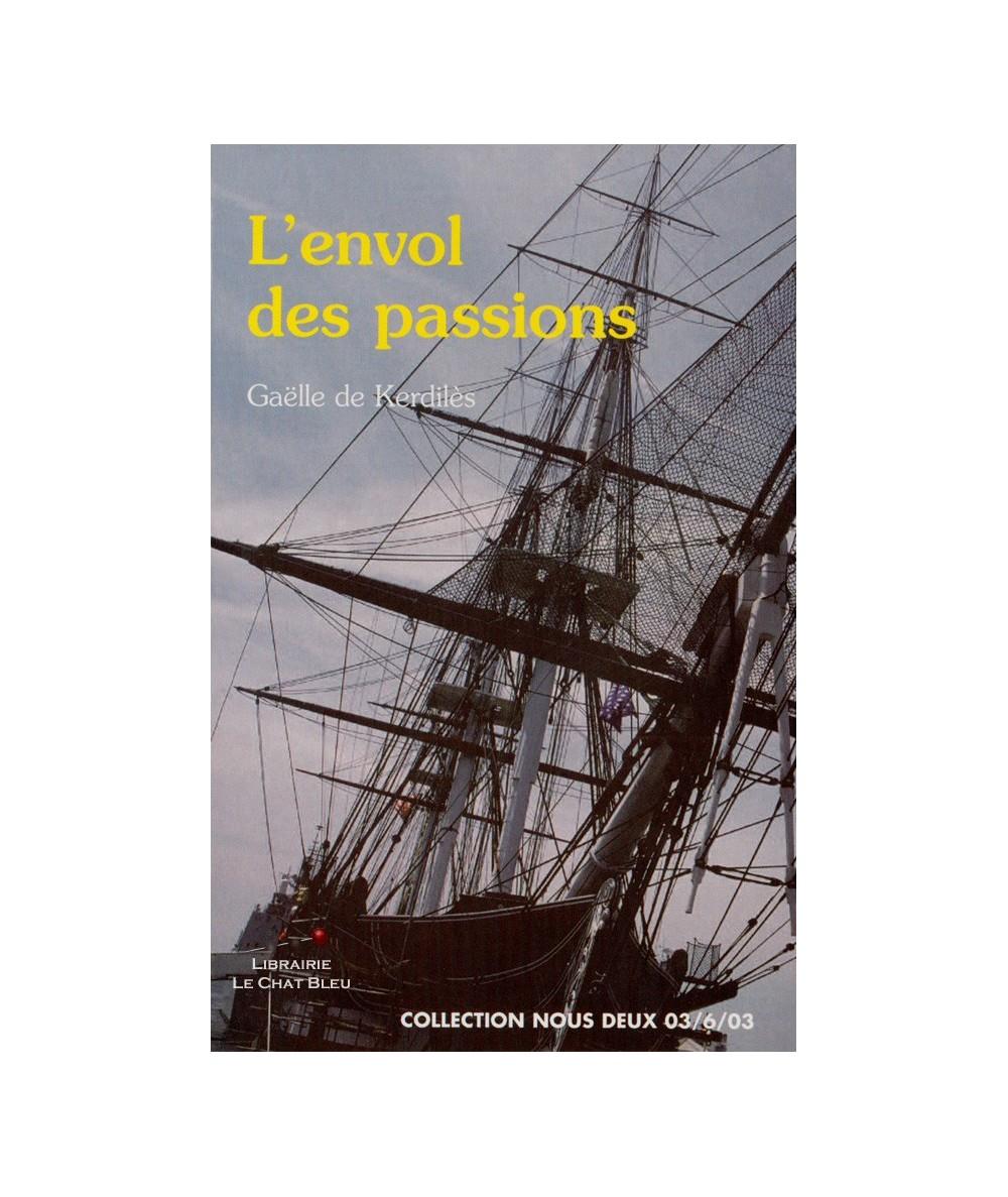 N° 123 - L'envol des passions (Gaëlle de Kerdilès)