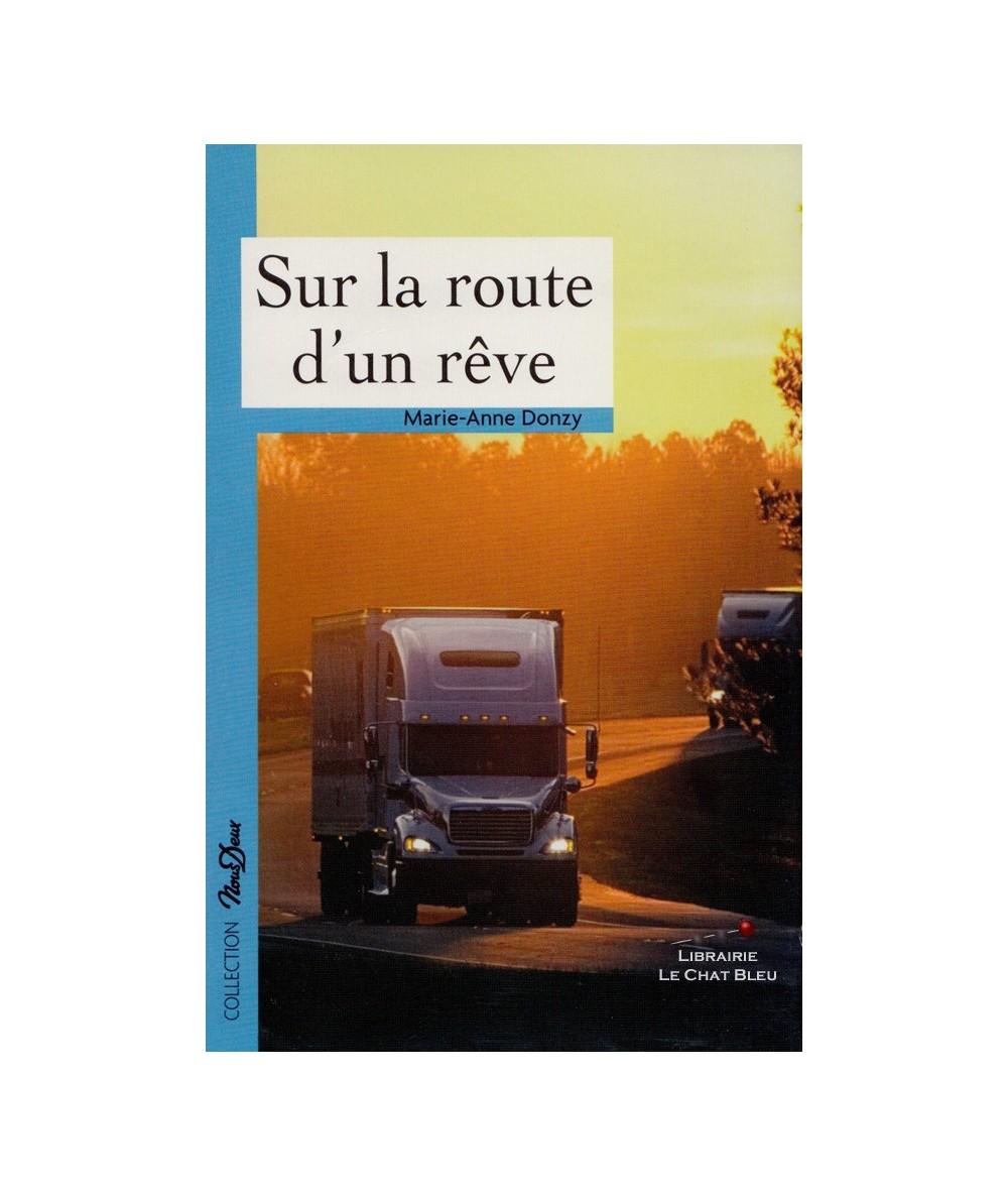N° 189 - Sur la route d'un rêve (Marie-Anne Donzy)