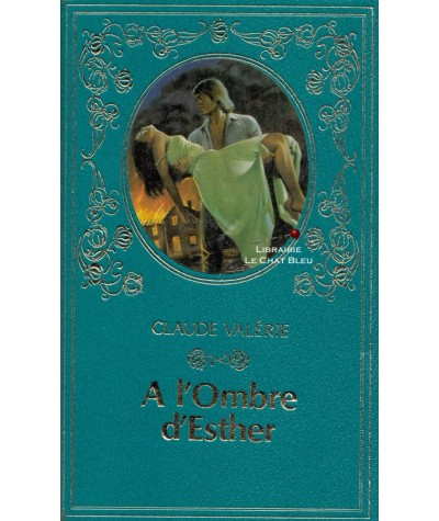 A l'ombre d'Esther (Claude Valérie) - Collection Turquoise