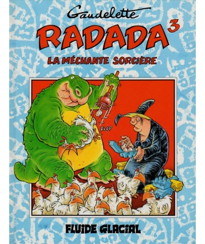 RADADA La méchante sorcière T3 (Michel Gaudelette) - Fluide Glacial