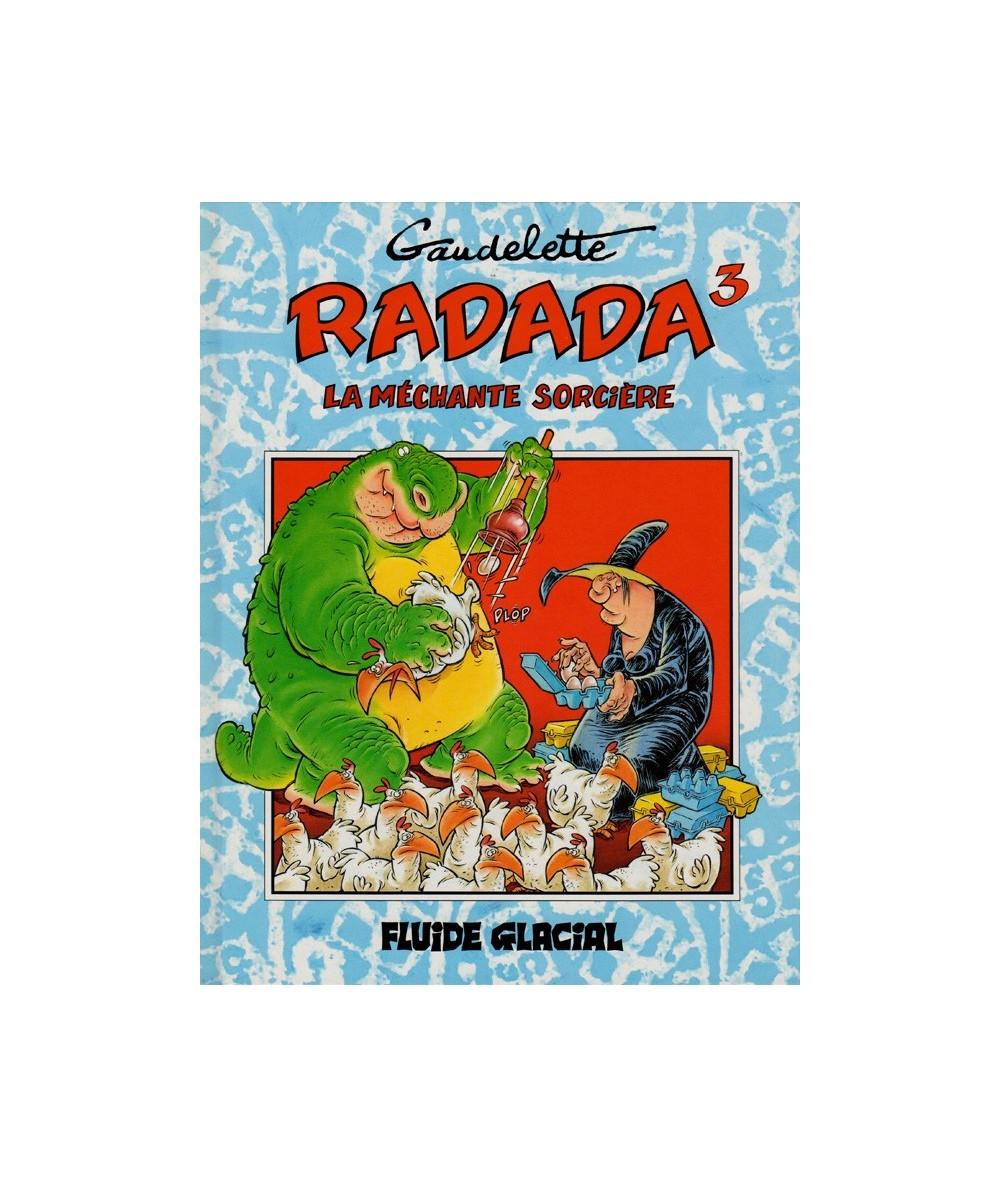 RADADA La méchante sorcière T3 (Michel Gaudelette)
