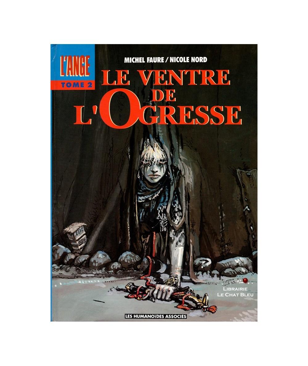 L'ANGE T2 : Le ventre de l'Ogresse (Michel Faure, Nicole Nord)