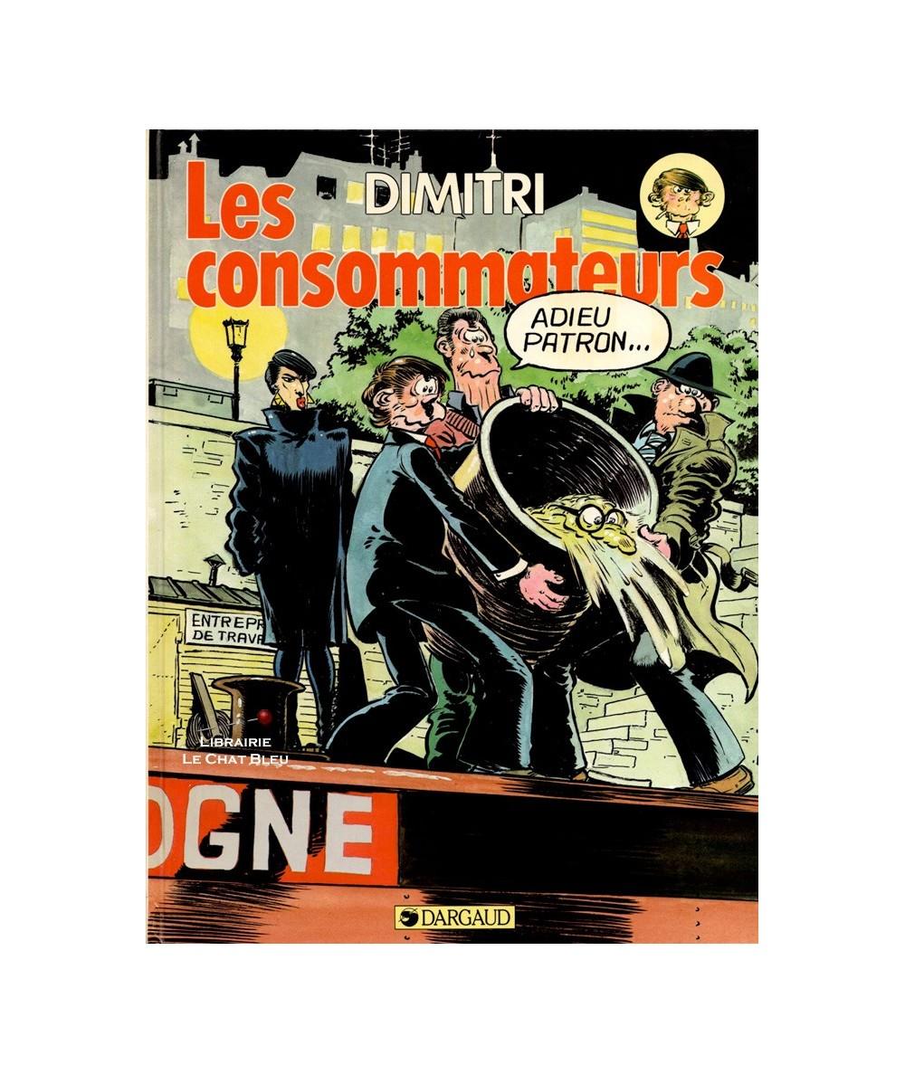 Les consommateurs (Dimitri) - Editions Dargaud