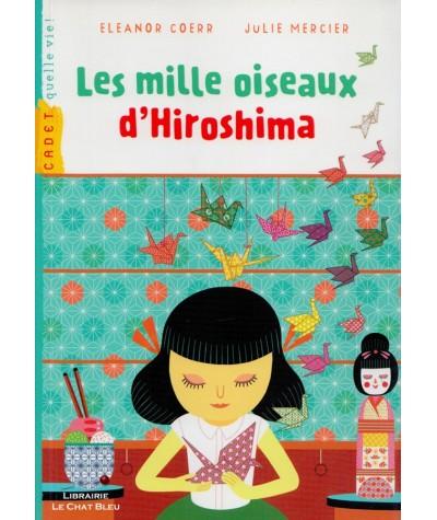 Les mille oiseaux d'Hiroshima (Eleanor Coerr, Julie Mercier) - Milan Poche N° 154