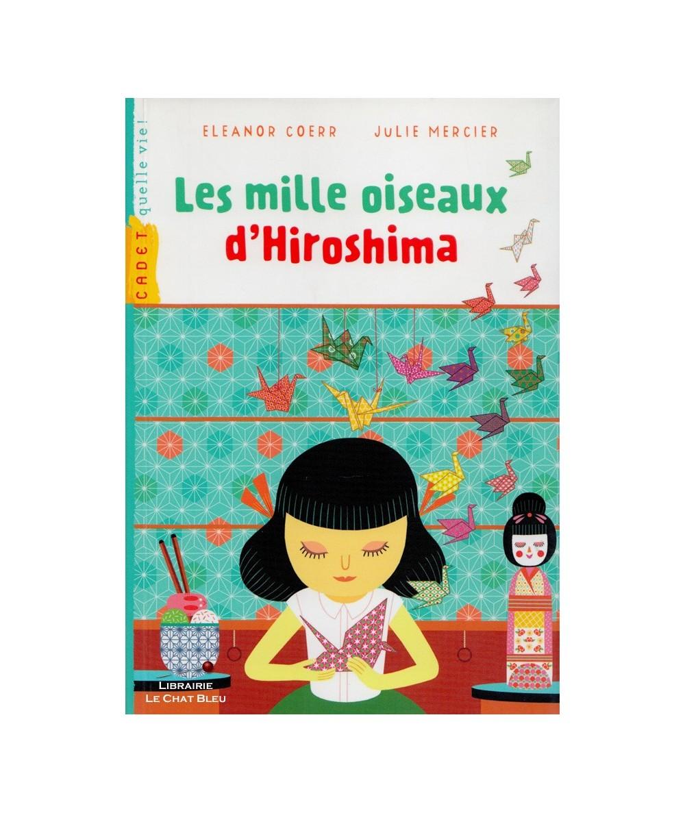 N° 154 - Les mille oiseaux d'Hiroshima (Eleanor Coerr, Julie Mercier) - Milan Poche