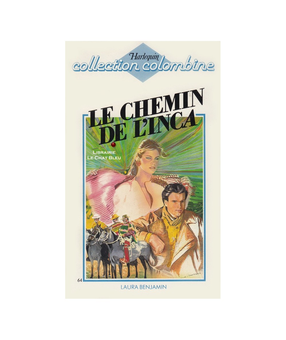 N° 64 - Le chemin de l'Inca (Laura Benjamin)