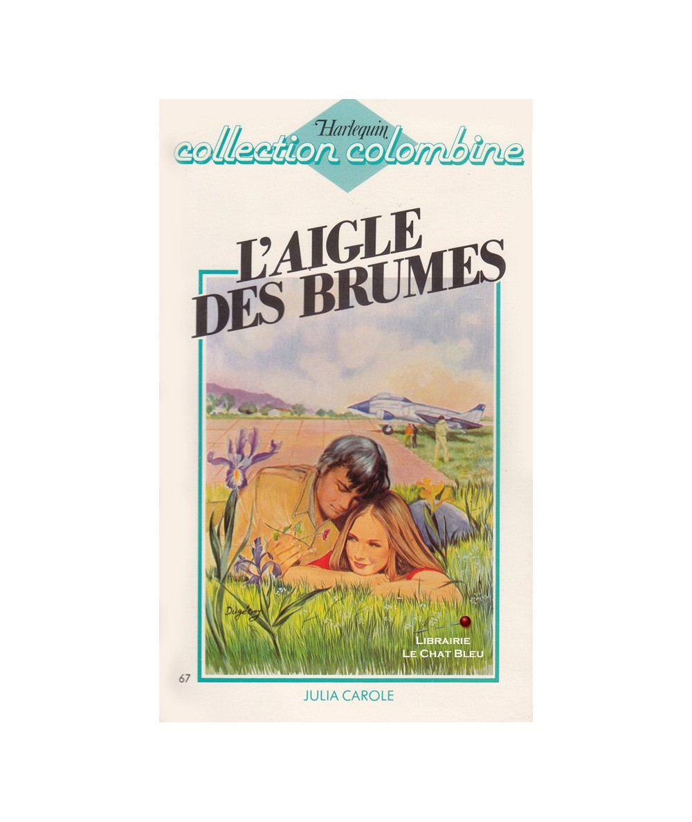 N° 67 - L'aigle des brumes (Julia Carole)