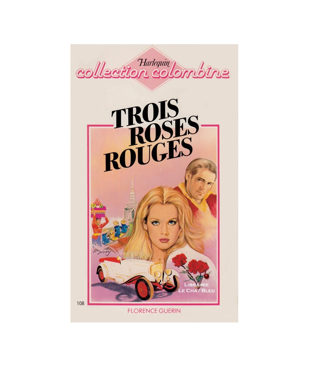 N° 108 - Trois roses rouges (Florence Guerin)