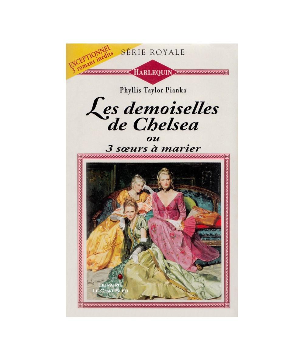 N° 253 -  Les demoiselles de Chelsea ou 3 soeurs à marier (Phyllis Taylor Pianka)
