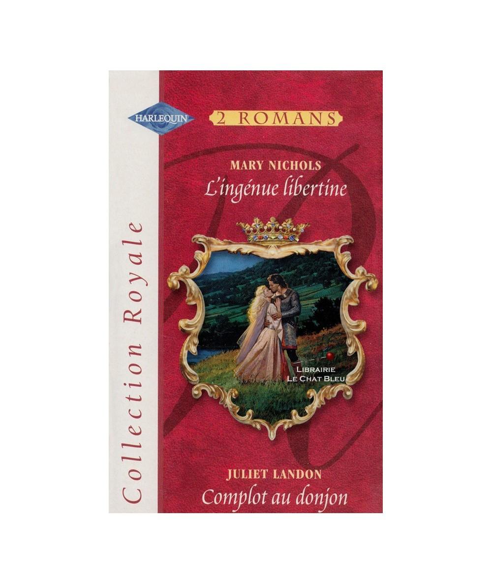 N° 300 - L'ingénue libertine (Mary Nichols) - Complot au donjon (Juliet Landon)